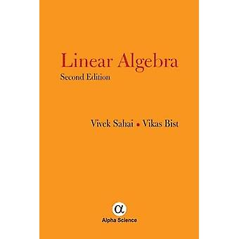 Linear Algebra (2nd Revised edition) by Vivek Sahai - Vikas Bist - 97