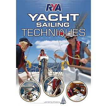 RYA Yacht Sailing Techniques by Jeremy Evans - 9781906435448 Book
