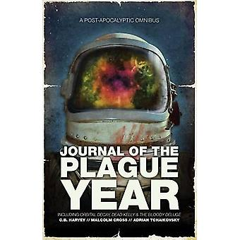 Journal of the Plague Year - A Post-Apocalyptic Omnibus by Adrian Tcha