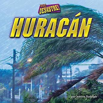 Huracan by Jessica Rudolph - Charles A Doswell - 9781627242493 Book