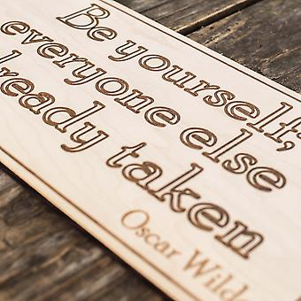 Be yourself wall sign plaque - raw wood 12x5in
