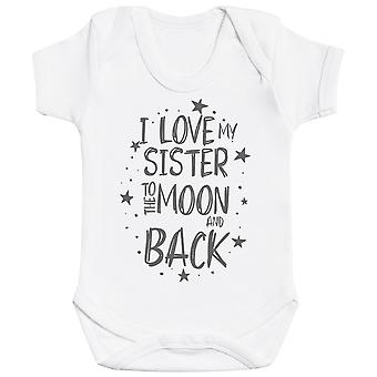 I Love My Sister To The Moon And Back Baby Bodysuit