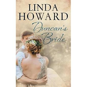Duncans Bride by Linda Howard