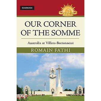 Our Corner of the Somme by Romain Fathi