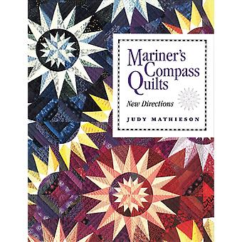 Mariners Compass Quilts Print on Demand Edition by Mathieson & Judy