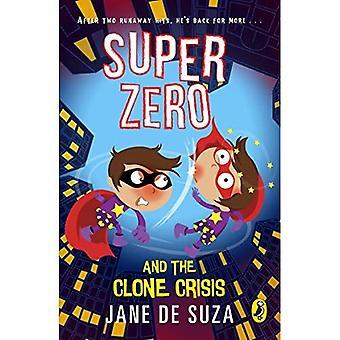 Super zéro et la crise de Clone