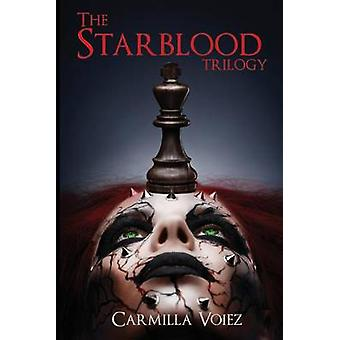 The Starblood Trilogy Starblood Psychonaut and Black Sun by Voiez & Carmilla