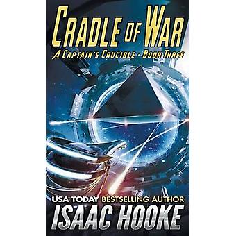 Cradle of War by Hooke & Isaac