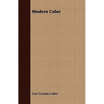 Modern Color by Cutler & Carl Gordon