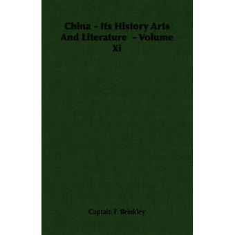 China  Its History Arts And Literature   Volume Xi by Brinkley & Captain F.
