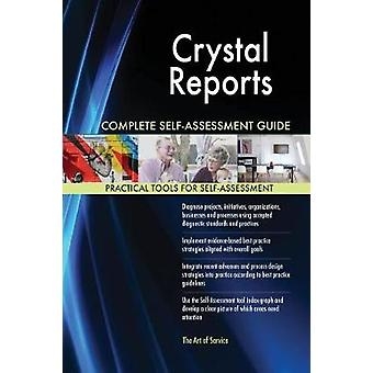 Crystal Reports Complete SelfAssessment Guide by Blokdyk & Gerardus