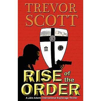 Rise of the Order by Scott & Trevor