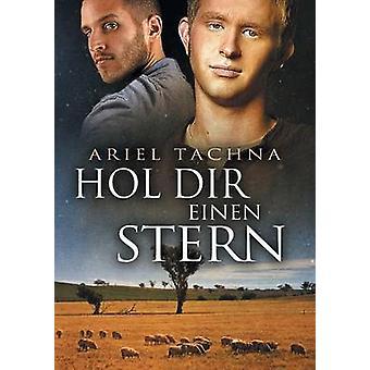 Hol Dir einen Stern by Tachna & Ariel
