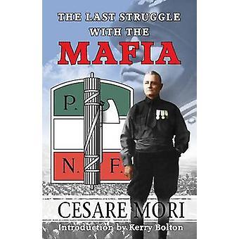 The Last Struggle With The Mafia by Mori & Cesare