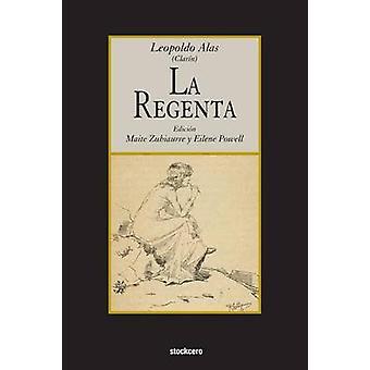 La Regenta by Alas & Leopoldo
