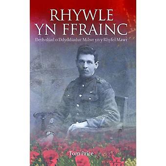 Rhywle yn Ffrainc  Detholiad o Ddyddiadur Milwr yn y Rhyfel Mawr by Tom Price