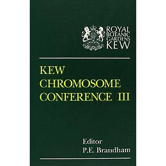 Kew Chromosome Conference III by P. E. Brandham - 9780112500360 Book