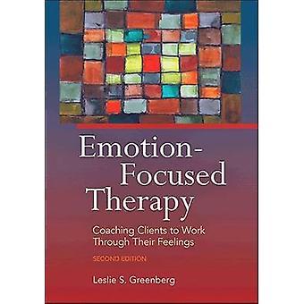 Følelsesfokusert terapi - Coaching klienter til å jobbe gjennom sine Feeli
