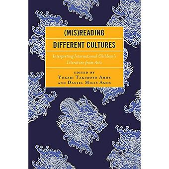 (Mis)Reading Different Cultures - Interpreting International Children'