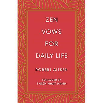 Zen Vows for Daily Life by Robert Aitken - 9781614293859 Book