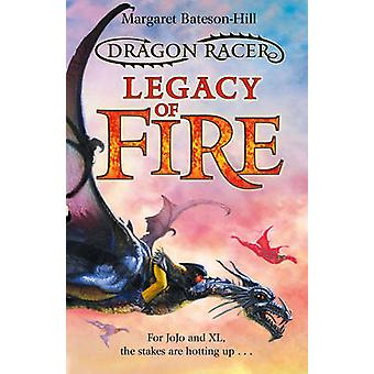 Legacy of Fire by Margaret Bateson-Hill - 9781846471216 Book
