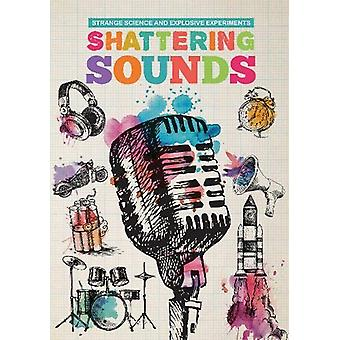 Shattering Sounds by Mike Clark - 9781912171323 Book