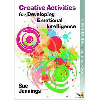 Creative Activities for Developing Emotional Intelligence - Arts &