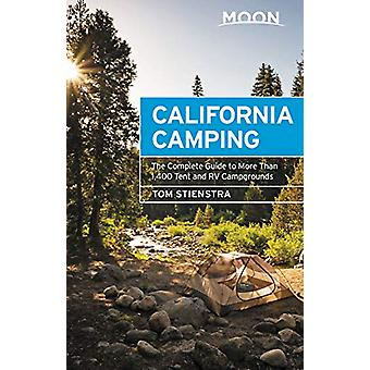 Moon California Camping (Twenty-first Edition) - The Complete Guide to