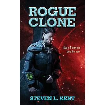 Rogue Clone by Steven L Kent - 9780441014507 Book