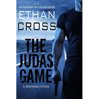 The Judas Game by Cross & Ethan