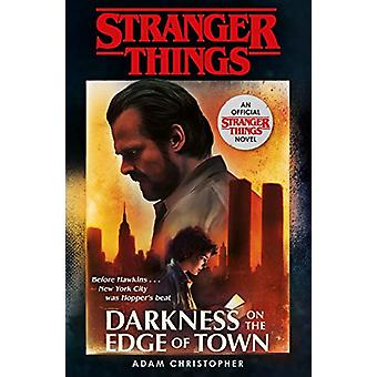 Stranger Things - Darkness on the Edge of Town - The Second Official No