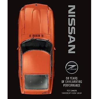 Nissan Z - 50 Years of Exhilarating Performance by Pete Evanow - 97807