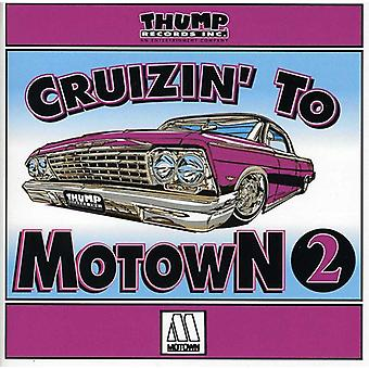 Cruzin to Motown - Vol. 2-Cruzin to Motown [CD] USA import