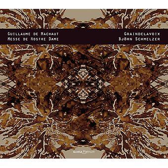 Machaut / Graindelavoix / Schmelzer, Bjorn - Guillaume De Machaut: Messe De Nostre Dame [CD] USA import
