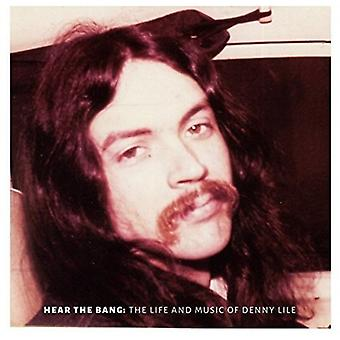 Denny Lile - Hear the Bang [CD] USA import