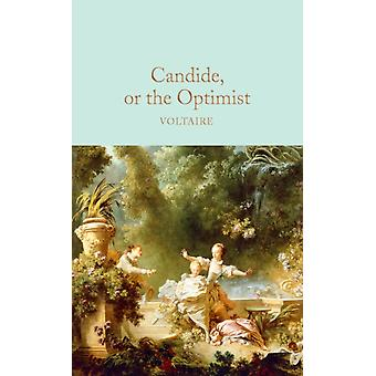 Candide or The Optimist by Voltaire