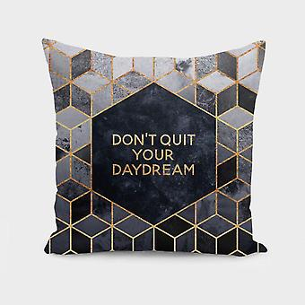 Don-apos;t Quit Your Daydream - Coussin / oreiller Couverture