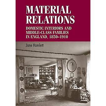 العلاقات المادية - الداخلية الداخلية والأسر من الطبقة المتوسطة في E