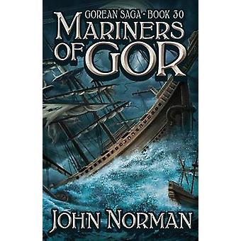 Mariners of Gor by John Norman - 9781497644953 Book