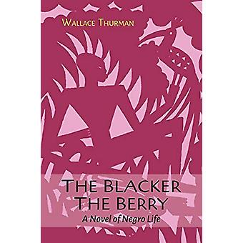 The Blacker the Berry by Wallace Thurman - 9781614278108 Book