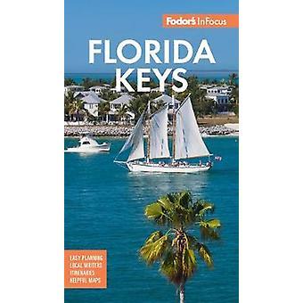 Fodor's In Focus Florida Keys with Key West Marathon y Key Largo Fullcolor Travel Guide