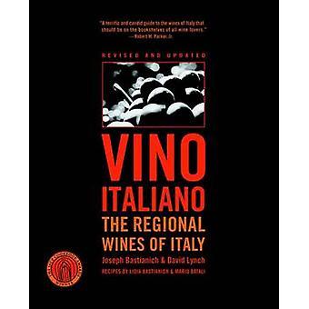 Vino Italiano The Regional Wines of Italy