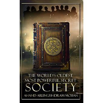 أقدم جمعية سرية في العالم من قبل أناند أرونغندرام موهان