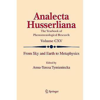 Från himmel och jord till metafysik av Anna-Teresa Tymieniecka - 978940