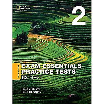 EXAM ESSENTIALS:CAMBRIDGE B2� F IRST PRAC TEST 2 W/O KEY-REV20
