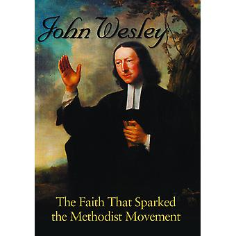 John Wesley the Faith That Sparked the Methodist [DVD] USA import