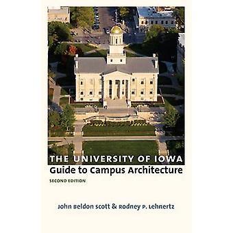 De gids van de Universiteit van Iowa voor Campus architectuur bij John Beldon Sc