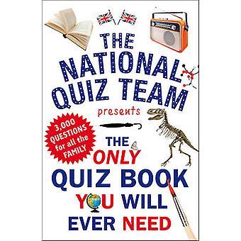 Ainoa tietokilpailu kirja sinun koskaan tarvitse kansallisten tietokilpailu Team - 9781780
