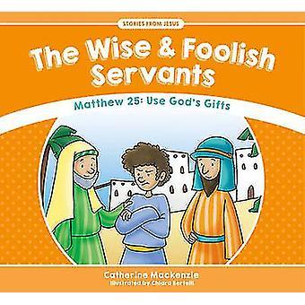 Les sages et folles domestiques par Catherine MacKenzie - 9781781917589