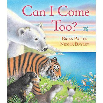 يمكن أن أتى أيضا؟ بريان باتن-نقولا إيلي-9781849397599 الكتاب